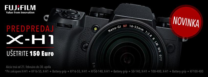 akcia ušetrite 150€ v predpredaji Fujifilm X-H1