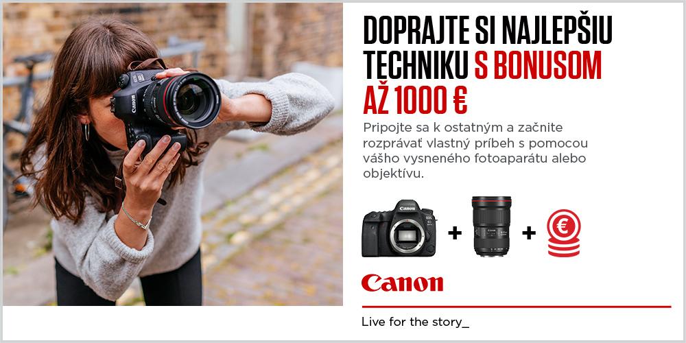 Dobrajte si najlepšiu techniku Canon s bonusom až 1000€