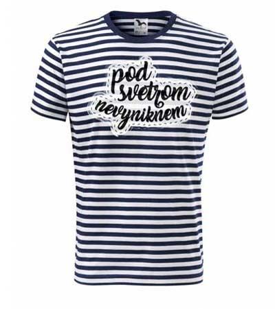 """Pásikavé tričko s nápisom """"Pod tričkom nevyniknem"""""""