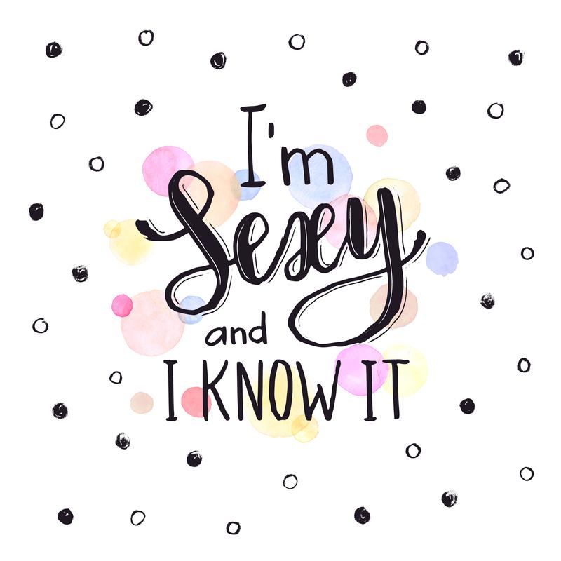 I´m sexy and I know it