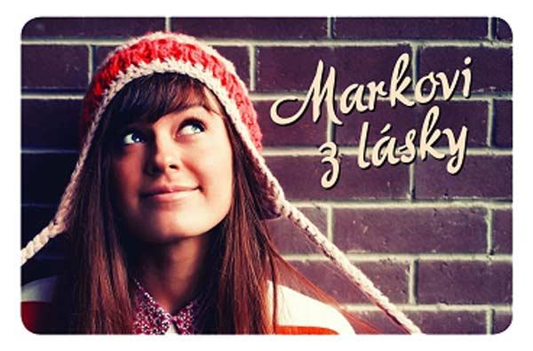 Magnetka s dievčaťom a nápisom Markovi z lásky